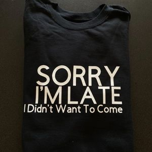 New Quote Tee Shirt